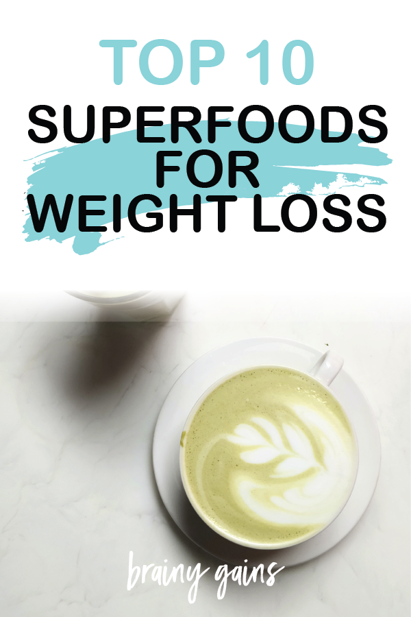 10 superfoods for weight loss - get them into your diet now~